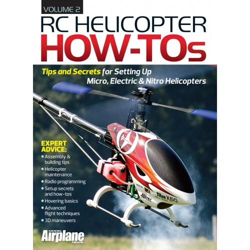 HOT NEW HELI BOOK: RC Helicopter How-Tos, Volume 2